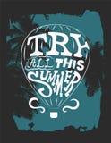 Tente todo este verão Projeto tipográfico do cartaz do vintage da frase com um balão Ilustração retro do vetor Fotos de Stock