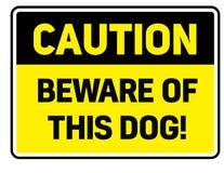 Ter cuidado com este sinal de aviso do cão ilustração royalty free