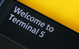 Terminal 5 Sign. Welcome to Terminal 5 airport sign at Heathrow Airport, London Royalty Free Stock Images