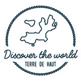 Terre-de-Haut Island Map Outline. Vintage. Terre-de-Haut Island Map Outline. Vintage Discover the World Rubber Stamp with Island Map. Hipster Style Nautical Stock Photos