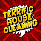 Terrific House Cleaning - Comic book style words. stock illustration