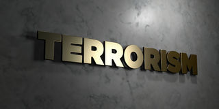 Terrorism - Gold sign mounted on glossy marble wall  - 3D rendered royalty free stock illustration Stock Photos