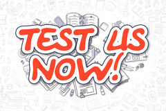 Test Us Now - Cartoon Red Text. Business Concept. Royalty Free Stock Photos