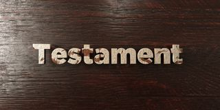 Testament - grungy wooden headline on Maple  - 3D rendered royalty free stock image Stock Image