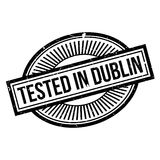Tested In Dublin rubber stamp. Grunge design with dust scratches. Effects can be easily removed for a clean, crisp look. Color is easily changed Stock Photography