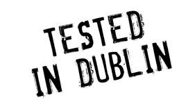 Tested In Dublin rubber stamp. Grunge design with dust scratches. Effects can be easily removed for a clean, crisp look. Color is easily changed Stock Photo