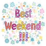 Testo decorativo dell'iscrizione di migliore fine settimana Immagine Stock