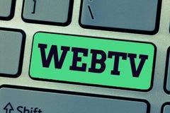 Testo della scrittura che scrive Webtv I programmi della trasmissione di Internet di significato di concetto hanno prodotto sia o immagini stock