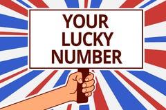 Testo della scrittura il vostro Lucky Number Significato di concetto che crede nei cartelli del capitale del testo della carta de Fotografie Stock