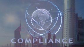 Testo di conformità con l'ologramma 3d del pianeta Terra contro il contesto della metropoli moderna video d archivio
