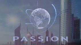 Testo di passione con l'ologramma 3d del pianeta Terra contro il contesto della metropoli moderna illustrazione di stock