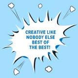 Testo di scrittura di parola creativo come nessuno concetto di affari di Else Best Of The Best per discorso di semitono in bianco fotografia stock libera da diritti