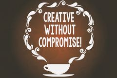 Testo di scrittura di parola creativo senza compromesso Concetto di affari per una misura di benevolenza e piccoli tazza e piatti royalty illustrazione gratis