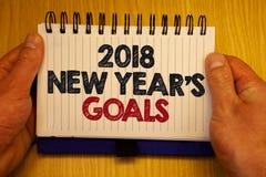 Testo di scrittura di parola 2018 nuovi anni di scopi Concetto di affari per la lista di risoluzione delle cose che volete raggiu Fotografie Stock Libere da Diritti