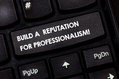Testo di scrittura di parola sviluppare una reputazione per professionalità Il concetto di affari per è professionale in cui fate fotografie stock