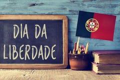 Testo Dia da Liberdade, una festa nazionale nel Portogallo Immagini Stock