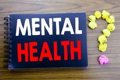 Testo scritto a mano che mostra la salute mentale Scrittura di concetto di affari per il disordine di malattia di ansia scritto s immagine stock