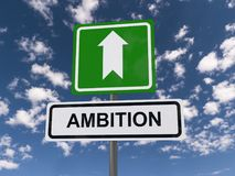 Ambition. Text 'ambition' in black uppercase letters on a white rectangular highway style sign with a white bold arrow above on a green board. Concept of rising stock images