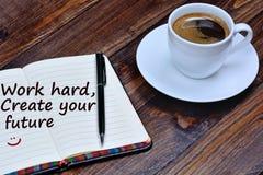 Text-Arbeit hart Schaffen Sie Ihre Zukunft auf Notizbuch stockfotos