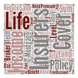 Text Background Word Cloud Concept. Tips For Cheaper Life Insurance Premiums text background word cloud concept vector illustration