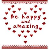 Text Be happy and loved vector text on patterned background with red heart. vector Valentine`s day card, gift. Royalty Free Stock Images