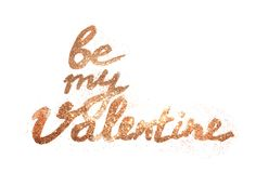 Text Be My Valentine of pink golden glitter sparkl on white background. For your design Royalty Free Stock Photography
