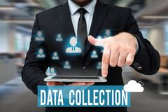 Text caption presenting Data Collection. Business idea gathering and measuring information on targeted variables Man In