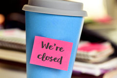 Text we are closed for in a mug Stock Images