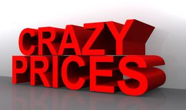 Crazy prices. Text 'crazy prices' in large  red 3D letters on a two part background of gray and white Royalty Free Stock Photos