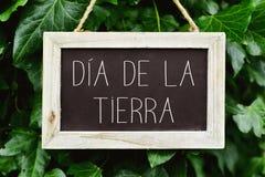 Text dia de la tierra, earth day in spanish stock photo