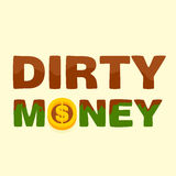 Text dirty money Stock Image