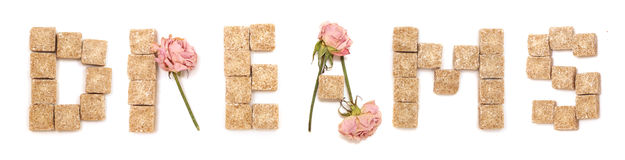 Text dream of roses and sugar. Series: love, sweet Royalty Free Stock Photography