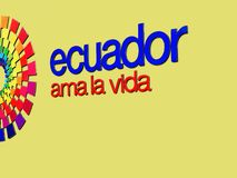 Text ECUADOR AMA LA VIDA or Ecuador Loves the Life royalty free stock image