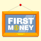 Text first money frame. Illustration text first money frame Royalty Free Stock Photo
