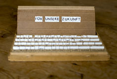 Text: Fuer unsere Zukunft Stock Photography