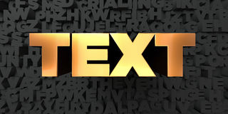 Text - Gold text on black background - 3D rendered royalty free stock picture. This image can be used for an online website banner ad or a print postcard Stock Photography