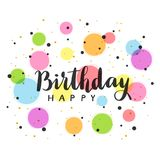 Text Happy Birthday with colorful circles. Black text Happy Birthday with colorful circles isolated on white background, illustration Royalty Free Stock Image