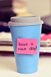 Text have a nice day in a cup of coffee or tea Royalty Free Stock Image
