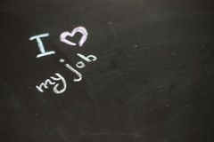 Text i love my job written with chalk royalty free stock image