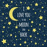 Text I Love You To The Moon And Back. St Valentines Day Inspirational Quote Yellow Moon Sky Full Of Stars Royalty Free Stock Photography