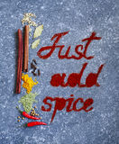 Text Just add spice. Spices and herbs for cooking Royalty Free Stock Image