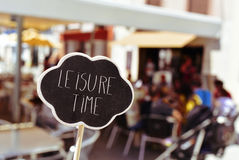 Text leisure time in a signboard Royalty Free Stock Photo