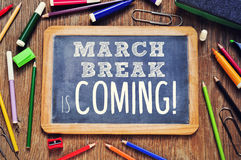 The text march break is coming written on a chalkboard Royalty Free Stock Image