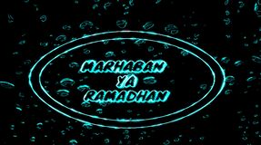 Text marhaban ya ramadan shining, bright light that regulates subtle movements in full color, on a black background