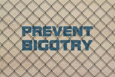 Text Prevent Bigotry royalty free stock photo