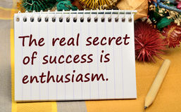 Text The real secret of success is enthusiasm Stock Photo
