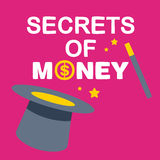 Text secrets money on background magician hat and wand. Bright colors Royalty Free Stock Photo