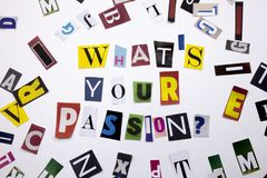 A word writing text showing concept of WHATS YOUR PASSION QUESTION made of different magazine newspaper letter for Business case royalty free stock image