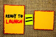 Text showing Ready To Launch. Business photo showcasing Prepare New Product Promotion Start Release written on Sticky note Paper E. Text showing Ready To Launch stock photography