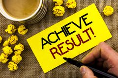 Text sign showing Achieve Result Motivational Call. Conceptual photo Obtain Success Reaching your goals written on Sticky Note Pap. Text sign showing Achieve Stock Image